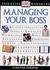 Essential Managers: Managing Your Boss